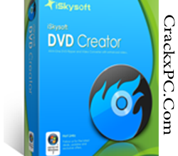 iSkysoft DVD Creator Crack Full Version Free Download for PC