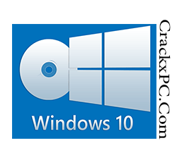 Windows 10 Download ISO [64Bit + 32Bit] with Crack Full Version | CrackxPC
