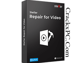 Stellar Repair for Video 5.0.0.5 Crack with Activation Key Latest Version 2021 | CrackxPC